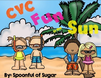 CVC Fun in the Sun (A Beach themed CVC Unit)