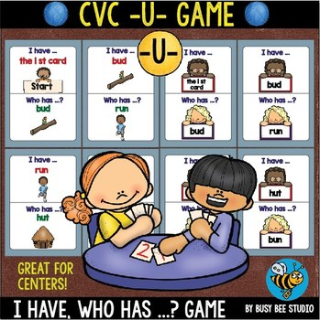 CVC Game: I have, who has (-U-)