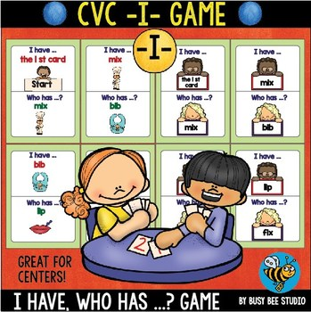 CVC Game: I have, who has (-I-)