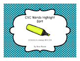 CVC Short Vowel Highlight Sorts