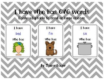 CVC I have Who has