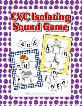 CVC Isolating Sound Game