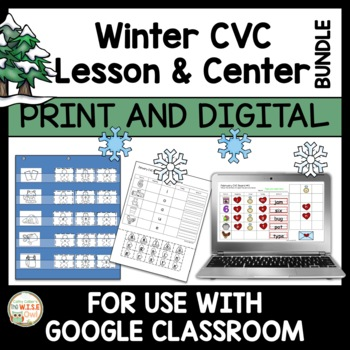 Winter CVC Lesson and Center Paper and Digital BUNDLE | Distance Learning