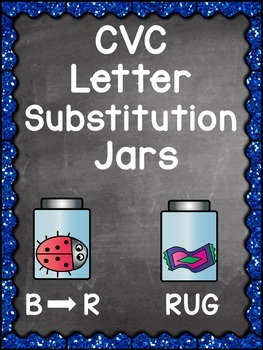 CVC Letter Substitution Jars