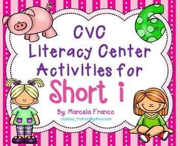 Short i CVC Literacy Center Activities