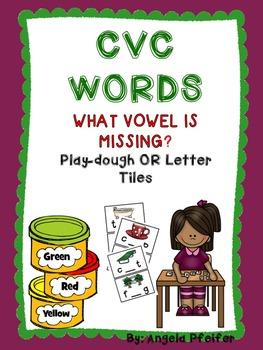 CVC Literacy Station: What vowel is missing?- Playdough or Alphabet Tiles