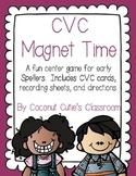 CVC Magnet Time {A Word Work Center}