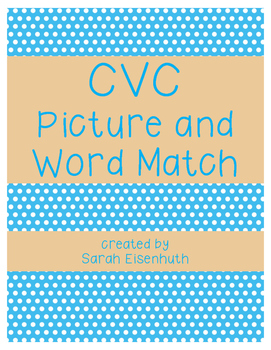 CVC Match the Words