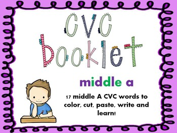 CVC - Middle A Booklet