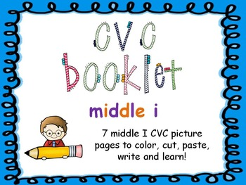 CVC - Middle I Booklet
