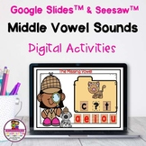 CVC Middle Vowel Sounds Google & Seesaw Distance Learning
