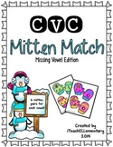 CVC Missing Vowel Mitten Match {Short Vowel Matching Game}