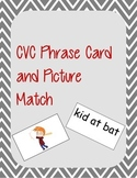 CVC Phrase and Picture Match