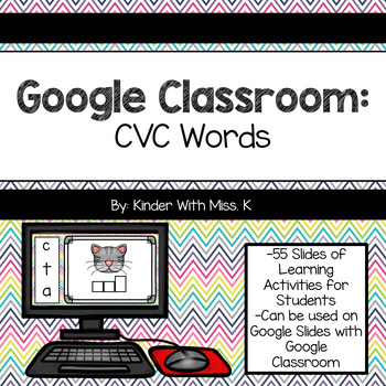 CVC Practice (For PowerPoint and Google Classroom)