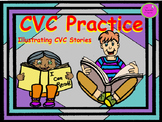 CVC Practice Illustrating CVC Stories