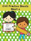 CVC Practice Sheets Short E Words No Prep Printables