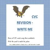 CVC REVISION - WRITE ME WORKSHEETS