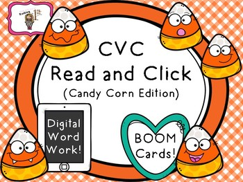 CVC Read and Click Candy Corn Edition Boom Cards