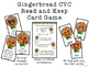 CVC Read and Keep Card Game -Winter Gingerbread Phonics Game