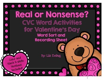 CVC Real or Nonsense Words Valentine's Day Sort