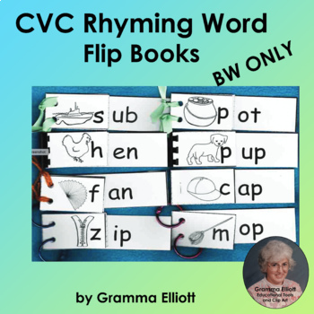 CVC Rhyming Word Family Flip Books for 21 Word Families in BW only