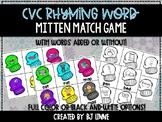 CVC Rhyming Word Mitten Match Game