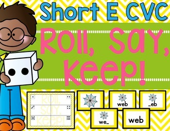 CVC Roll, Say, Keep! {Short e}