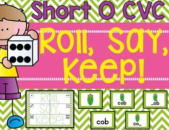 CVC Roll, Say, Keep! {Short o}