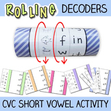 Short Vowel Activity - Rolling CVC Word Decoders