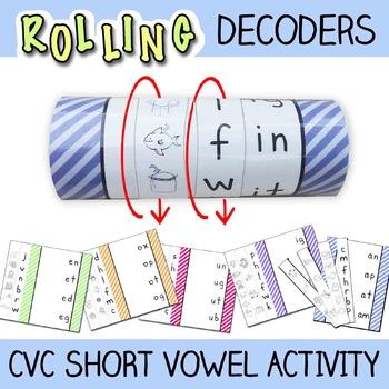 Short Vowel Activity - Rolling CVC Word Decoders
