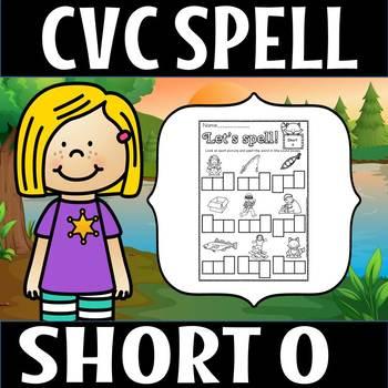 CVC SHORT O SPELL