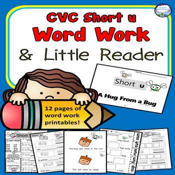 CVC SHORT U Spelling Word Work Kindergarten,1st, and Homeschool