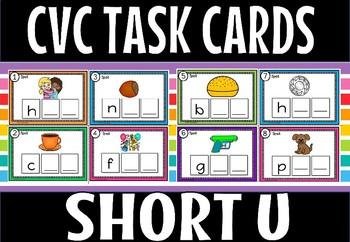 CVC SHORT U TASK CARDS.
