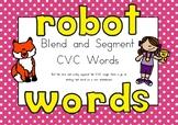 CVC Segmenting Game - Robot Words