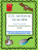 CVC Sentence Scramble w/ Self Check: Short A