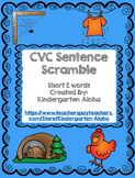 CVC Sentence Scramble w/ Self Check: Short E
