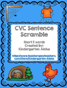 CVC Sentence Scramble w/ Self Check: Short E