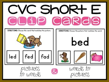 CVC Words Clip Cards Short E Medial Vowel Sounds