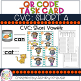 CVC: Short A QR Code Task Cards