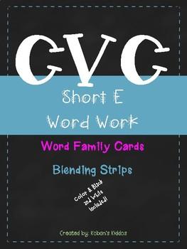 CVC (Short E) Word Family Sort and Blending Cards