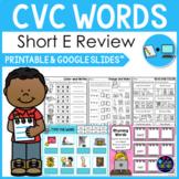 CVC Words Worksheets -Short E Activities Kindergarten First Grade Google Slides™