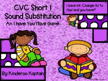 CVC Short I Sound Substitution I have You have