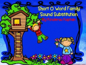 CVC Short O Sound Substitution I have You have