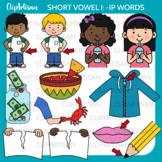 CVC Short I Vowel Clip Art - IP Words