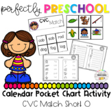 CVC Short O Calendar Pocket Chart Activity