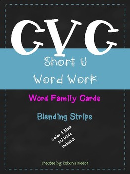 CVC Short U Word Family Activity and Blending Strips