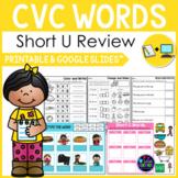 CVC Words Worksheets -Short U Activities Kindergarten First Grade Google Slides™