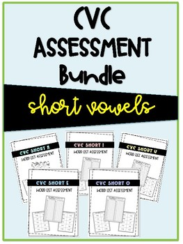 CVC Short Vowel Bundle Assessment