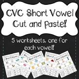 CVC Short Vowel Cut and Paste!
