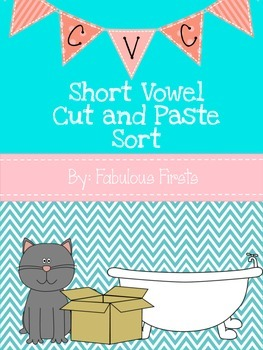 CVC Short Vowel Cut and Paste Vowel Sort